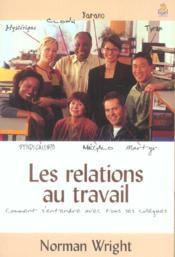 Les Relations Au Travail - Couverture - Format classique