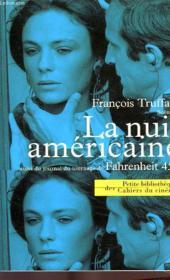 La nuit américaine scénario ; journal de tournage de fahrenheit 451 - Couverture - Format classique