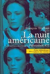 La nuit américaine scénario ; journal de tournage de fahrenheit 451 - Intérieur - Format classique
