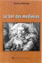Le Bal Des Mediocres - Intérieur - Format classique