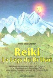 Reiki ; le legs du docteur usui - Intérieur - Format classique