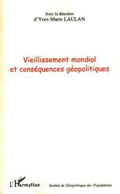 Vieillissement Mondial Et Consequences Geopolitiques - Couverture - Format classique