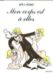 Mon Corps Est A Elles. Bande Dessinee Pour Adultes. - Couverture - Format classique
