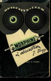 Morphine A Discretion. Collection Detective Club N° 36 - Couverture - Format classique