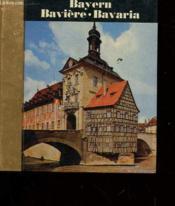 Bayern - Baviere - Bavaria - Couverture - Format classique