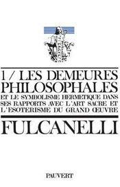 Les demeures philosophales t.1 - Intérieur - Format classique