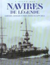 Atlas des navires de legende ; cuirasses, croiseurs et porte-avions du xx siecle - Intérieur - Format classique