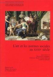 L'art et les normes sociales au 18e siecle - Intérieur - Format classique