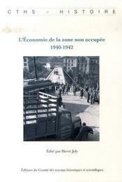 L'Economie De La Zone Non Occupee, 1940-1942 - Intérieur - Format classique
