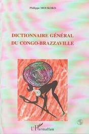 Dictionnaire général du Congo-Brazzaville - Intérieur - Format classique