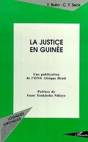 La Justice En Guinee - Intérieur - Format classique