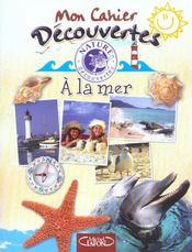 Les Carnets De Vacances : A La Mer - Intérieur - Format classique
