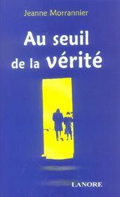 Seuil De La Verite (Au) - Intérieur - Format classique