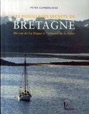 Les mouillages secrets de Bretagne - Intérieur - Format classique