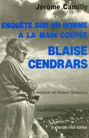 Enquête sur un homme à la main coupée ; Blaise Cendrars - Intérieur - Format classique