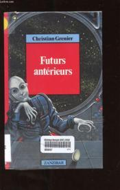 Futurs anterieurs - Couverture - Format classique