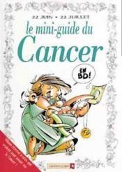 Les mini-guides en bd t.26 ; le mini-guide astro du cancer - Couverture - Format classique