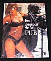 Les Dessous De La Pub - Intérieur - Format classique
