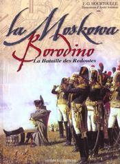 La Moskowa ; Borodino la bataille des redoutés - Intérieur - Format classique