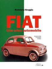 Fiat ; une crise automobile - Couverture - Format classique
