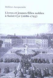 Livres et jeunes filles nobles a saint-cyr (1686-1793) - Intérieur - Format classique