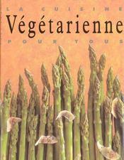 La Cuisine Vegetarienne Pour Tous - Intérieur - Format classique