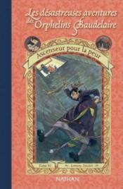 Aventures orph baudelaire t06  - Lemony Snicket