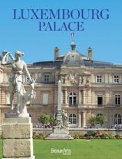 Vente livre :  The luxembourg palace, Paris  - Collectif