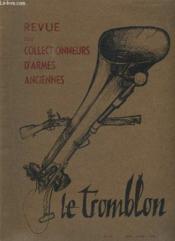 Le Tromblon N° 6 Juin Juillet 1960. Le Fusil Vetterli, Le Colonel Burnand, Un Pistolet De Cavalerie, Les Armes Blanches... - Couverture - Format classique