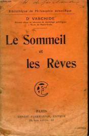 Le Sommeil Et Les Reves. Collection : Bibliotheque De Philosophie Scientifique. - Couverture - Format classique