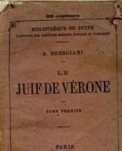 Le Juif De Verone -Ou - Les Societes Secretes En Italie Tome Premier - Couverture - Format classique