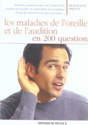 Maladie De L'Oreille Et De L'Audition En 200 Questions - Couverture - Format classique