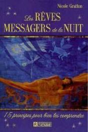 Les rêves messagers de la nuit - Couverture - Format classique