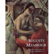 Auguste Mambour ; L'Odyssee D'Une Oeuvre En Trois Dimensions - Couverture - Format classique