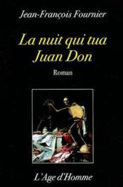 La Nuit Qui Tua Juan Don - Couverture - Format classique
