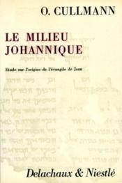Le Milieu Johannique - Couverture - Format classique