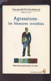 Victimes d'agression ; les blessures invisibles - Couverture - Format classique