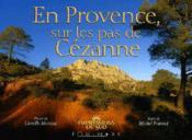 En provence, sur les pas de cézanne - Couverture - Format classique