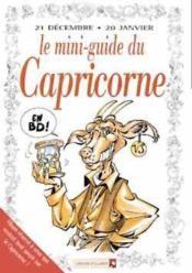 Les mini-guides en bd t.16 ; le mini-guide astro du capricorne - Couverture - Format classique