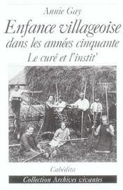 Enfance Villageoise Dans Les Annees Cinquante - Intérieur - Format classique