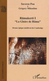 Ramakerti t.1 ; la gloire de Rama ; drame épique médiéval du Cambodge - Couverture - Format classique