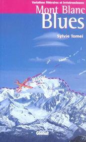 Mont Blanc blues - Intérieur - Format classique