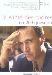 La Sante Des Cadres En 200 Questions - Intérieur - Format classique
