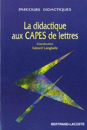 La didactique aux capes de lettres - Intérieur - Format classique