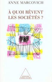 A Quoi Revent Les Societes ? - Intérieur - Format classique