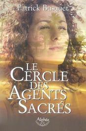 Le Cercle Des Agents Sacres - Intérieur - Format classique
