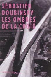 Les Ombres De La Croix - Intérieur - Format classique