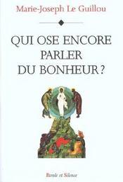 Qui Ose Encore Parler Du Bonheur ? - Intérieur - Format classique