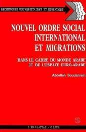 Nouvel Ordre Social International Et Migrations ... - Couverture - Format classique