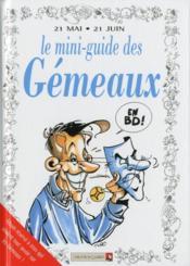 Les mini-guides en bd t.10 ; le mini-guide astro des gémeaux - Couverture - Format classique